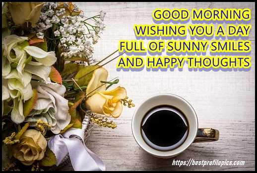 share with friends this good morning quotes with beautiful images