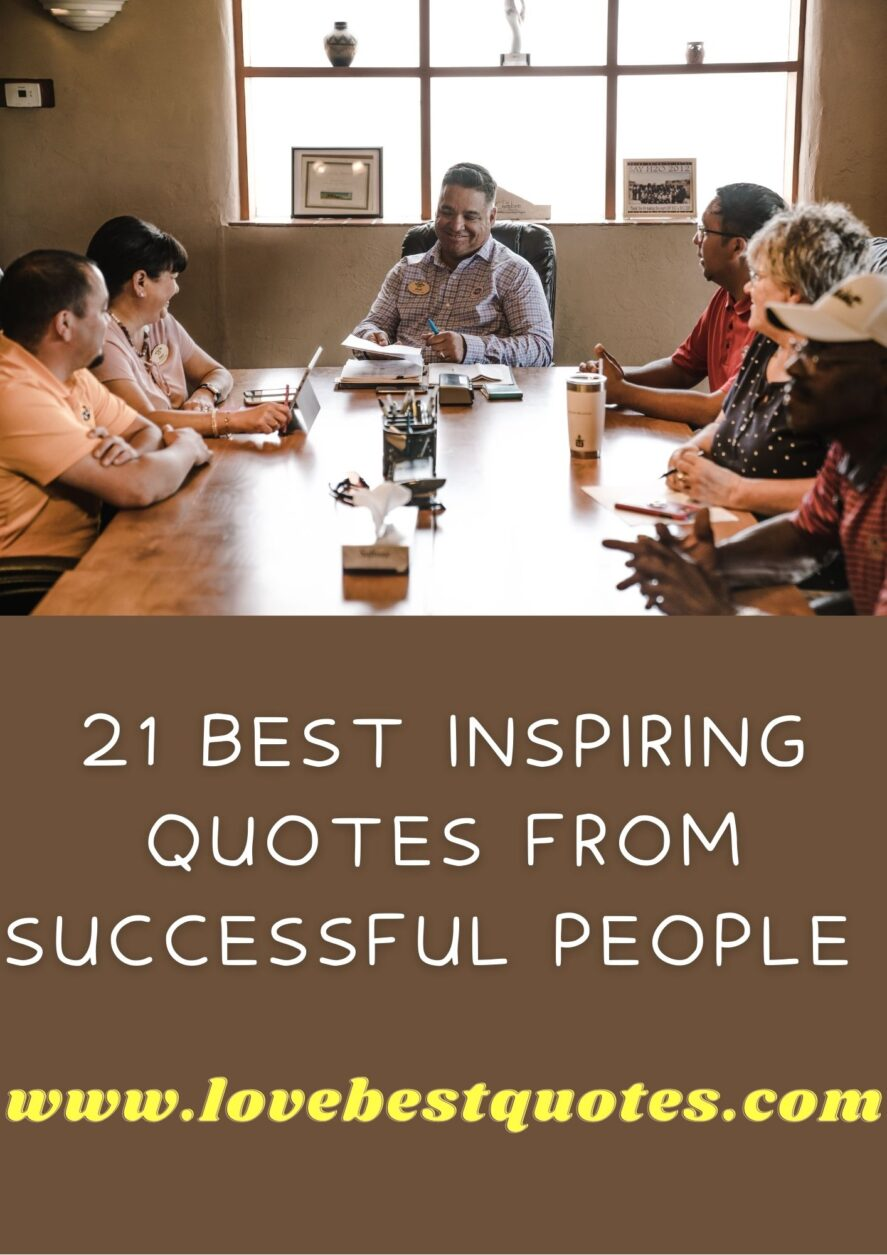 21 Best Inspiring Quotes From Successful People