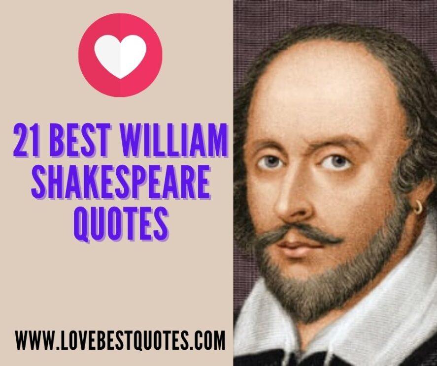21 BEST WILLIAM SHAKESPEARE QUOTES