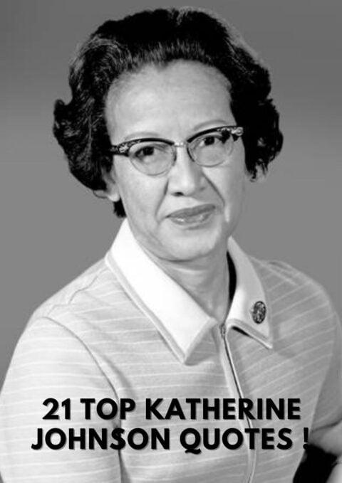 top 21 Katherine Johnson Quotes