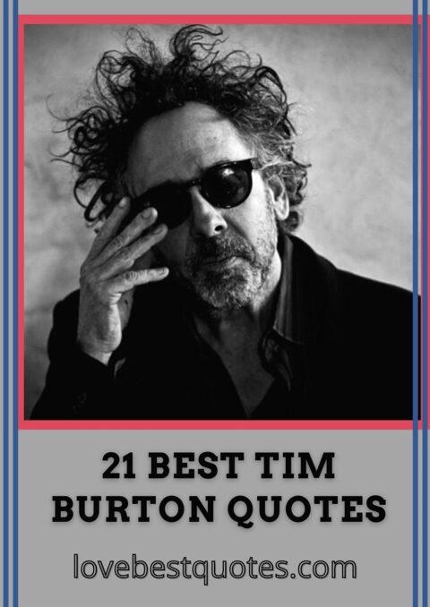 famous tim burton quotes