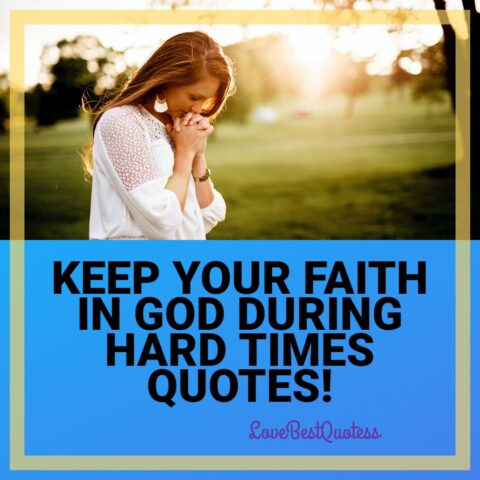 keep_your_faith_in_god_during_hard_times